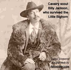 Seventh Cavalry scout Billy Jackson, who survived the Little Bighorn