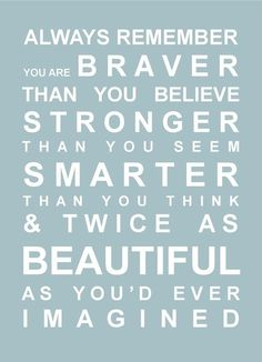 Words to remember.I think these are wonderful words for a little girl to learn as she grows up. Positive Quotes For Life Happiness, Life Quotes Love, Quotes To Live By, Remember Quotes, Quote Life, Inspirational Quotes For Teens, Great Quotes, Motivational Quotes, Smart Quotes
