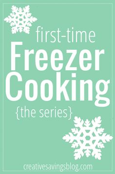 Freezer cooking doesn't have to be scary! This series will give you tips and tricks to fill your freezer, and simplify the process.