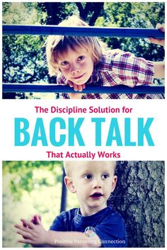 The Discipline Solution For Back Talk That Actually Worked | Positive Parenting Connection