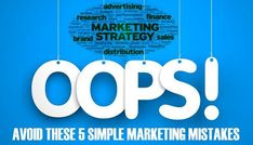5 simple digital marketing mistakes you should avoid Advertising Research, Running Company, Earn Money, Fails, Effort, Accounting, Digital Marketing, Innovation, Finance