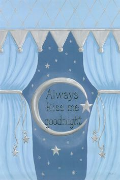 Always Kiss Me Goodnight - Blue by  Sherri Blum on  Jack and Jill Boutique