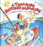 A Treasure Beyond Measure (Hardcover)