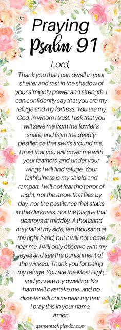 psalm 91 prayer faith psalm 91 prayer - psalm 91 prayer scriptures - psalm 91 prayer faith - psalm 91 prayer secret places - psalm 91 prayer kjv - psalm 91 prayer of protection - psalm 91 prayer bible verses - psalm 91 prayer catholic Psalm 91 Prayer, Praying The Psalms, Faith Prayer, God Prayer, Power Of Prayer, Prayer Of Praise, Prayer Scriptures, Bible Prayers, Prayer Quotes