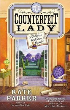 The Counterfeit Lady (Victorian Bookshop Mystery #2) by Kate Parker