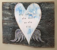 A personal favorite from my Etsy shop https://www.etsy.com/listing/232984431/she-believed-she-could-so-she-did