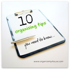 10 organising tips you need to know