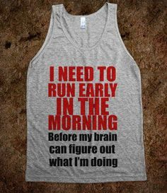 So THAT'S why I workout early! Makes total sense now. #crosscountryrunning
