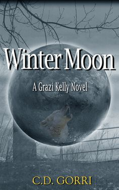 Books Eater: Review: Winter Moon: A Grazi Kelly Novel #4 by C.D...