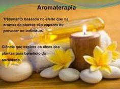 Escola Mystica / Escola Mística: Aromaterapia e o seu bem estar