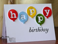 Kylie Purtell, Happy Birthday balloons, PTI alphabet die and stamp, CAS, Birthday card