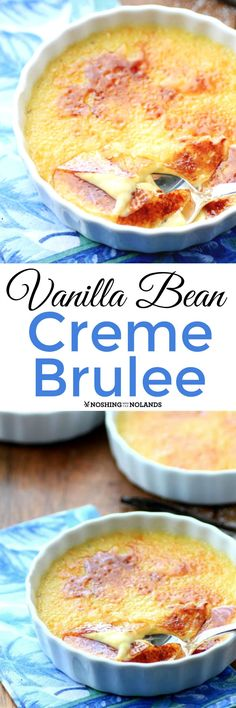 Vanilla Bean Creme Brulee by Noshing With The Nolands is a rich, creamy, decadent dessert that is easier to make than you may think.