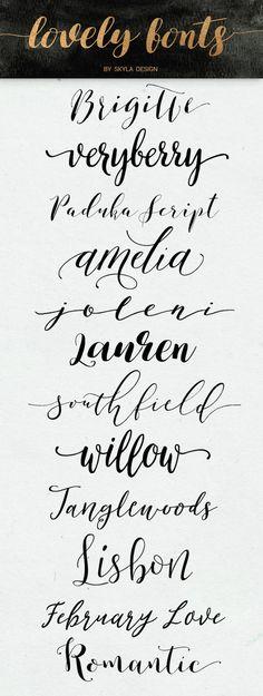 Brigitte | Veryberry | Paduka Script | Amelia | Joleni | Lauren | Southfield | Willow bloom | Tanglewoods | Lisbon...