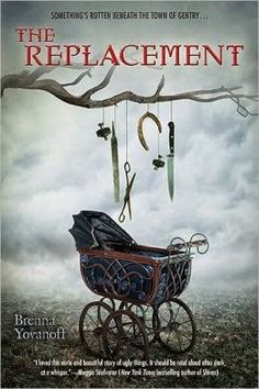 3 1/2 Stars THE REPLACEMENT by Brennah Yovanoff  http://laurisareyes.blogspot.com/2014/11/book-review-replacement.html