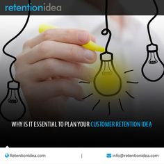 #Customer_retention_ideas need to focus on finding out what existing client values.