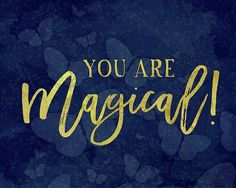 You are Magical by Amy Cummings