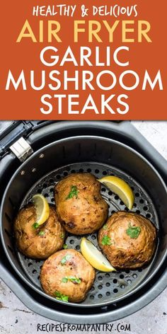 This recipe for Garlic Air Fryer Mushrooms Steaks is perfect for your meatless Mondays! These are big, hearty marinated portobello mushroom steaks that can be cooked in the air fryer, grill, barbecue Air Fryer Recipes Snacks, Air Fryer Recipes Breakfast, Air Fryer Dinner Recipes, Steak And Mushrooms, How To Cook Mushrooms, Stuffed Mushrooms, Marinated Mushrooms, Steaks, Portobello Mushroom Recipes