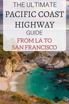 Planning a California Pacific Coast Highway Road Trip from San Francisco to Los Angeles. Travel Tips.
