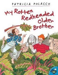 My Rotten Redheaded Older Brother by Patricia Polacco - point of view