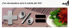 hoy arranca la subida del #IVA en #España ... ¿será tan devastadora?