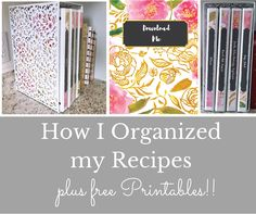 My recipe organization has never been so streamlined. I collected my recipes into beautiful binders, and created FREE printable covers for download!