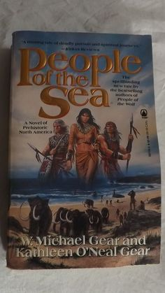 People of the Sea  by W Michael Gear & Kathleen O'Neal Gear (1993) (North America's Forgotten Past #5) - Done