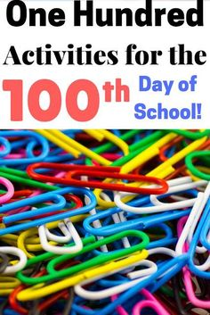 The Connett Connection: One Hundred Ways to Celebrate the Day of School Here is a list of 100 ideas that you can do in your classroom or adapt for your home to celebrate the day of school! Links are provided to th… 100 Days Of School Centers, 100th Day Of School Crafts, 100 Day Of School Project, School Projects, School Ideas, 100 Day Project Ideas, 100 Days Of School Project Kindergartens, 100s Day, 100 Day Celebration