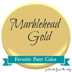 Favorite Paint Color ~ Marblehead Gold