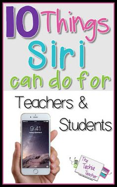 10 Things Siri Can Do for Teachers and Students - Technologie Teacher Organization, Teacher Tools, Teacher Resources, Teacher Stuff, Teacher Apps, Teaching Technology, Educational Technology, Energy Technology, Medical Technology