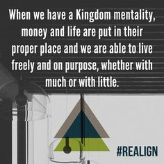 Find God's purpose for your money. #realignclass