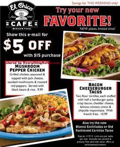 EL CHICO: All weekend enjoy $5 off $15 purchase at El Chico.   Valid thru 1/19/14.  Coupon here.