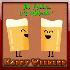 Send this happy weekend message to everyone you know. Free online My Happy Weekend Ecard ecards on Everyday Cards Weekend Gif, Happy Weekend Quotes, Good Morning God Quotes, Good Morning Friday, Its Friday Quotes, Happy Friday, Nice Weekend, Friday Ecards, Weekday Quotes