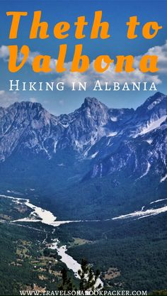 Interested in hiking? This hike in the Albanian mountains from Theth to Valbona with its breathtaking views should be on your bucket list! Hiking in Albania   Hiking from Theth to Valbona   Hiking from Valbona to Theth   hiking in the Albanian Alps   Hiking Theth Albania #hiking #albania #hikingtheth #thethtovalbona #albanianalps #balkan #bucketlist