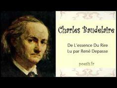 Charles BAUDELAIRE – De L'essence Du Rire - YouTube