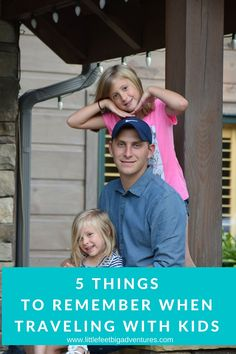 5 Things to Remember When Traveling With Kids