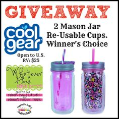 Cool Gear giveaway. 2 mason jar reusable cups. Winners choose prints or colors. Ends 3-24 open to US