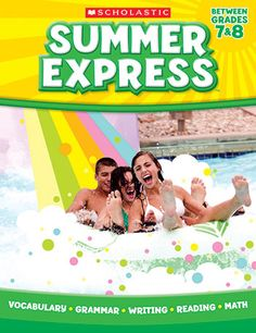 Summer Express Gr 7-8 by Scholastic Teaching Resources $14.99