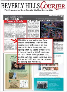 Beverly Hills Courier (7 June 2013) featured MitoQ in its Beauty Briefs Column - Our beloved super anti-aging product that gives consumers the chance to control their own aging process.