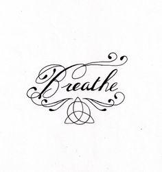 breathe tatoo | Breathe tattoo design by ~SMP-kitten on deviantART