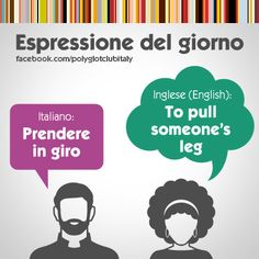Italian / English idiom: to pull someone's leg
