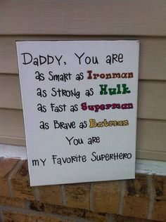 Super Cute!!!!  Superhero father gift