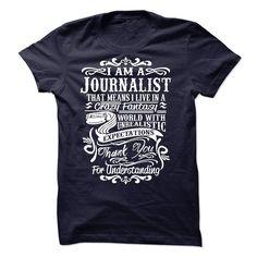 i am a Journalist T-Shirts, Hoodies. GET IT ==► https://www.sunfrog.com/LifeStyle/i-am-a-Journalist-58284262-Guys.html?id=41382