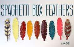 TUTORIAL: Spaghetti Box Feathers | MADE