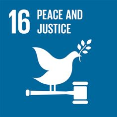 Peace, justice and strong institutions - United Nations Sustainable Development Volontariat International, Agriculture Durable, Un Refugee, Equality And Diversity, Personal Values, Faith Hope Love, Sustainable Development, World Leaders, Going To Work