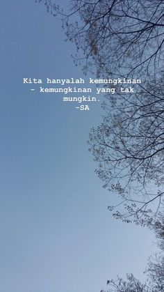 Quotes Indonesia Posts 35 New Ideas Quotes Rindu, Tumblr Quotes, Text Quotes, People Quotes, Mood Quotes, Qoutes, Funny Quotes, Feeling Quotes, Story Quotes