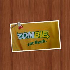 Zombie... Eat Flesh