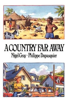 A Country Far Away - A remarkable and delightful book that shows how children are alike the world over, while at the same time celebrating the rich and interesting diversity of their ordinary lives.