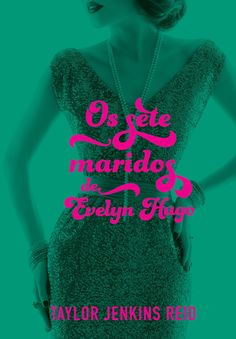 Os sete maridos de Evelyn Hugo by Taylor Jenkins Reid - Books Search Engine Elizabeth Taylor, Books To Read, My Books, Digital Journal, Agatha Christie, Hollywood, Book Journal, Just Don, Book Lists
