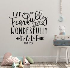 home decor quotes I Am Fearfully and Wonderfully Made Psalm Christian Bible Verse Scripture Wall Decal Sticker Art Mural Home Decor Quote CHOOSE SIZE Psalm 139 14, Bible Verse Wall Art, Bible Verses, Scripture Art, Church Nursery Decor, Room Decor, Maluma Style, Wall Decal Sticker, Quote Wall Decals