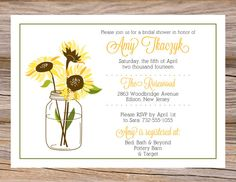 Mason Jar Sunflower Bridal Shower Invitation ~ Use coupon code PINTEREST15 at checkout for 15% off of your total order! Perfect for a spring or summer wedding!